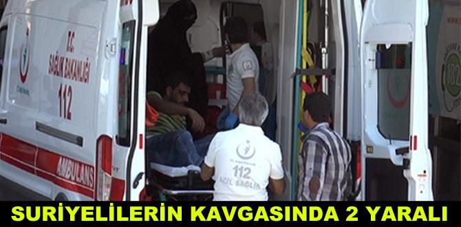 Suriyelilerin kavgasında 2 kişi yaralandı