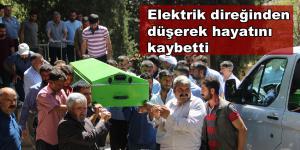 Elektrik direğinden düşen bir kişi hayatını kaybetti