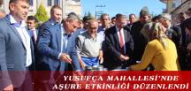 YUSUFÇA MAHALLESİ'NDE AŞURE ETKİNLİĞİ DÜZENLENDİ