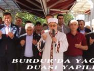 BURDUR'DA YAĞMUR DUASI YAPILDI