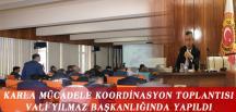 KARLA MÜCADELE KOORDİNASYON TOPLANTISI VALİ YILMAZ BAŞKANLIĞINDA YAPILDI