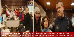 YEŞİLYOL DOĞA SPORLARI GRUBU, BU HAFTASONU BUCAK'TA YÜRÜDÜ