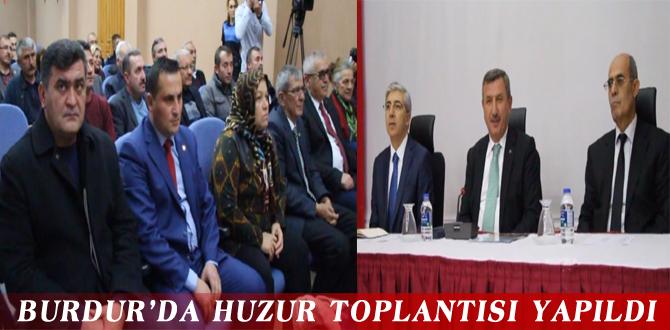 BURDUR'DA HUZUR TOPLANTISI YAPILDI