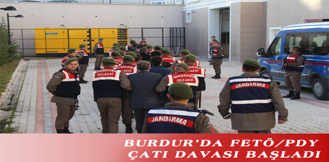 BURDUR'DA FETÖ/PDY ÇATI DAVASI BAŞLADI