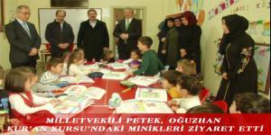 MİLLETVEKİLİ PETEK, OĞUZHAN KUR'AN KURSU'NDAKİ MİNİKLERİ ZİYARET ETTİ