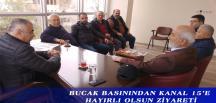 BUCAK BASININDAN KANAL 15'E HAYIRLI OLSUN ZİYARETİ