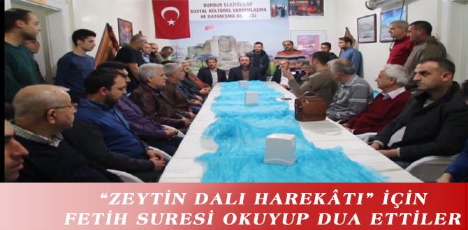"""""""ZEYTİN DALI HAREKÂTI"""" İÇİN FETİH SURESİ OKUYUP DUA ETTİLER"""