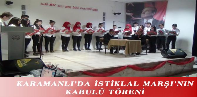 KARAMANLI'DA İSTİKLAL MARŞI'NIN KABULÜ TÖRENİ