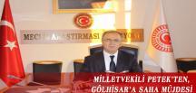MİLLETVEKİLİ PETEK'TEN, GÖLHİSAR'A SAHA MÜJDESİ