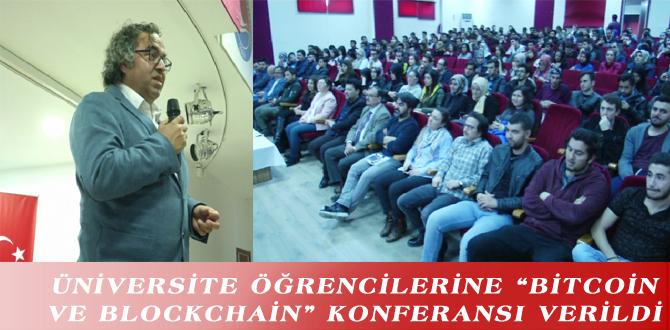 """ÜNİVERSİTE ÖĞRENCİLERİNE """"BİTCOİN VE BLOCKCHAİN"""" KONFERANSI VERİLDİ"""