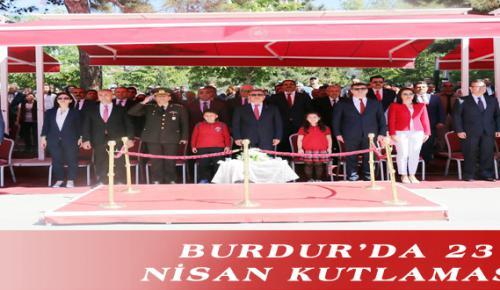 BURDUR'DA 23 NİSAN KUTLAMASI