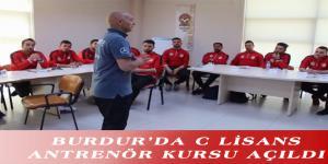 BURDUR'DA C LİSANS ANTRENÖR KURSU AÇILDI