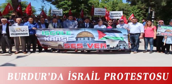 BURDUR'DA İSRAİL PROTESTOSU