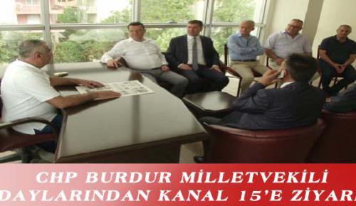 CHP BURDUR MİLLETVEKİLİ ADAYLARINDAN KANAL 15'E ZİYARET