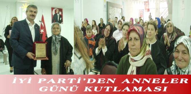 İYİ PARTİ'DEN ANNELER GÜNÜ KUTLAMASI