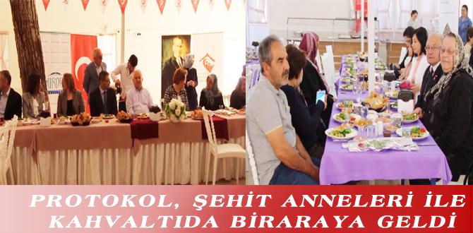 PROTOKOL, ŞEHİT ANNELERİ İLE KAHVALTIDA BİRARAYA GELDİ