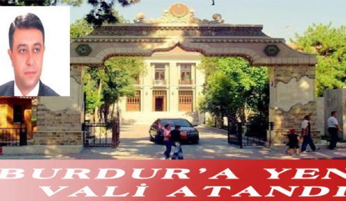 BURDUR'A YENİ VALİ ATANDI