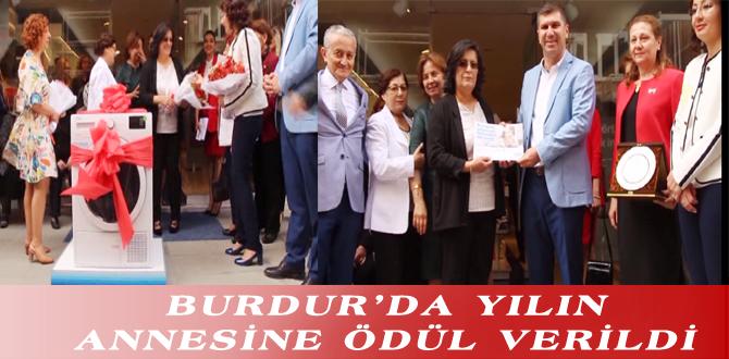 BURDUR'DA YILIN ANNESİNE ÖDÜL VERİLDİ