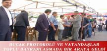 BUCAK PROTOKOLÜ VE VATANDAŞLAR TOPLU BAYRAMLAŞMADA BİR ARAYA GELDİ