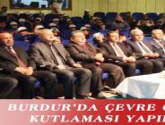 BURDUR'DA ÇEVRE GÜNÜ KUTLAMASI YAPILDI