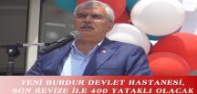 YENİ BURDUR DEVLET HASTANESİ, SON REVİZE İLE 400 YATAKLI OLACAK