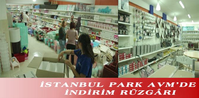 İSTANBUL PARK AVM'DE İNDİRİM RÜZGÂRI