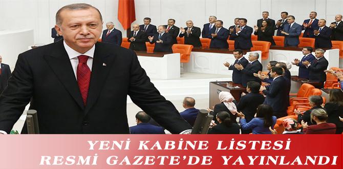 YENİ KABİNE LİSTESİ RESMİ GAZETE'DE YAYINLANDI
