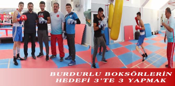 BURDURLU BOKSÖRLERİN HEDEFİ 3'TE 3 YAPMAK