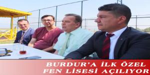 BURDUR'A İLK ÖZEL FEN LİSESİ AÇILIYOR