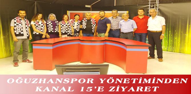 OĞUZHANSPOR YÖNETİMİNDEN KANAL 15'E ZİYARET