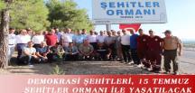 DEMOKRASİ ŞEHİTLERİ, 15 TEMMUZ ŞEHİTLER ORMANI İLE YAŞATILACAK