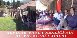 AKPINAR YAYLA ŞENLİĞİ'NİN BU YIL 21.'Sİ YAPILDI