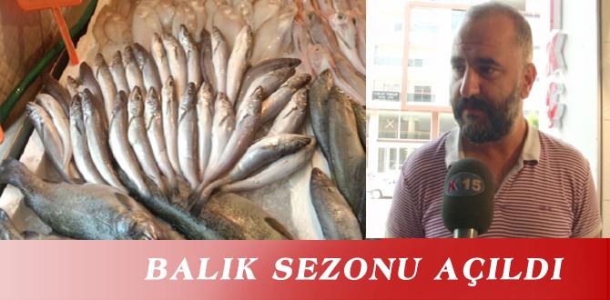 BALIK SEZONU AÇILDI