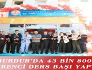 BURDUR'DA 43 BİN 800 ÖĞRENCİ DERS BAŞI YAPTI
