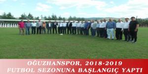 OĞUZHANSPOR, 2018-2019 FUTBOL SEZONUNA BAŞLANGIÇ YAPTI
