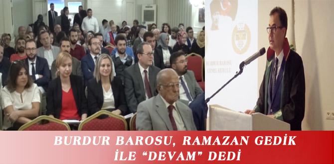"""BURDUR BAROSU, RAMAZAN GEDİK İLE """"DEVAM"""" DEDİ"""