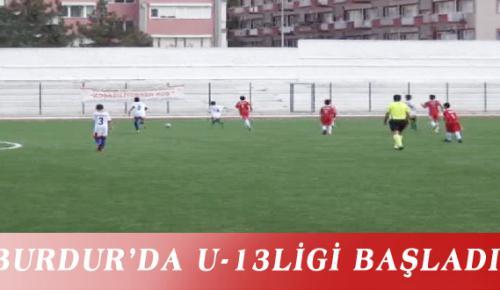 BURDUR'DA U-13 LİGİ BAŞLADI