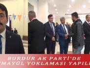 BURDUR AK PARTİ'DE TEMAYÜL YOKLAMASI YAPILDI