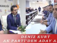 DENİZ KURT AK PARTİ'DEN ADAY ADAYI