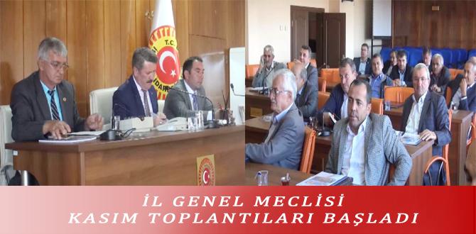 İL GENEL MECLİSİ KASIM TOPLANTILARI BAŞLADI