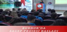 BURDUR'DA SAGEP PROJESİ BAŞLADI