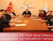 BURDUR HALK KÜLTÜRÜ ARAŞTIRMALARI PROJESİ'NİN İLK TOPLANTISI YAPILDI
