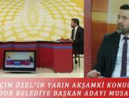 """""""SEÇİM ÖZEL""""İN YARIN AKŞAMKİ KONUĞU; SP BURDUR BELEDİYE BAŞKAN ADAYI MUSA SAYAR"""
