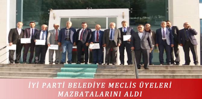 İYİ PARTİ BELEDİYE MECLİS ÜYELERİ MAZBATALARINI ALDI