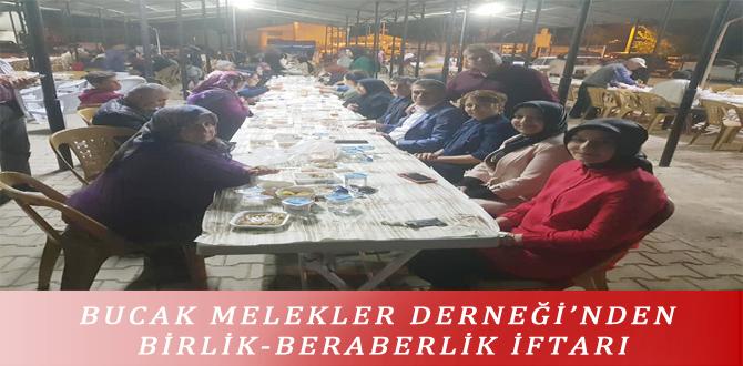BUCAK MELEKLER DERNEĞİ'NDEN BİRLİK-BERABERLİK İFTARI