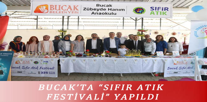 """BUCAK'TA """"SIFIR ATIK FESTİVALİ"""" YAPILDI"""
