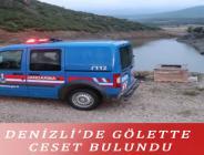DENİZLİ'DE GÖLETTE CESET BULUNDU