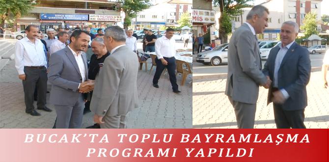 BUCAK'TA TOPLU BAYRAMLAŞMA PROGRAMI YAPILDI