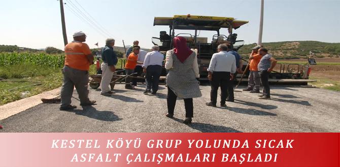 KESTEL KÖYÜ GRUP YOLUNDA SICAK ASFALT ÇALIŞMALARI BAŞLADI