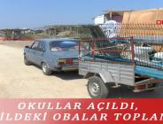 OKULLAR AÇILDI, SAHİLDEKİ OBALAR TOPLANDI